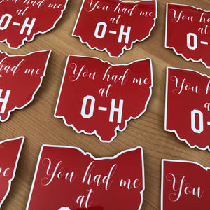 You Had Me at OH Sticker