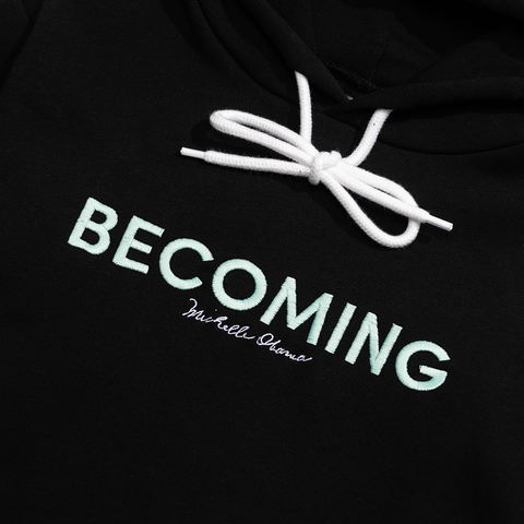 BECOMING Hoodie