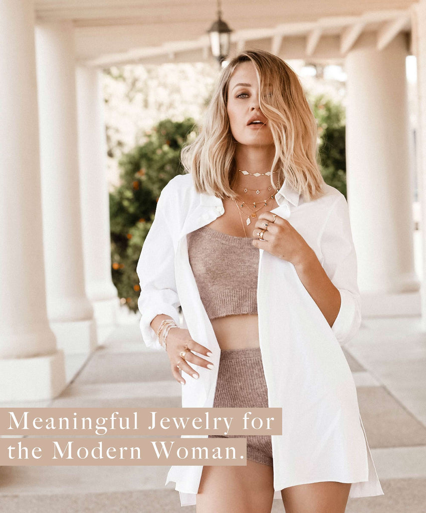 Meaningful Jewelry for the Modern Woman