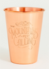 Mountains  are Calling Copper Tumbler - 16oz