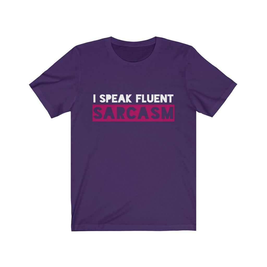 """I Speak Fluent Sarcasm"" Premium T-Shirt"