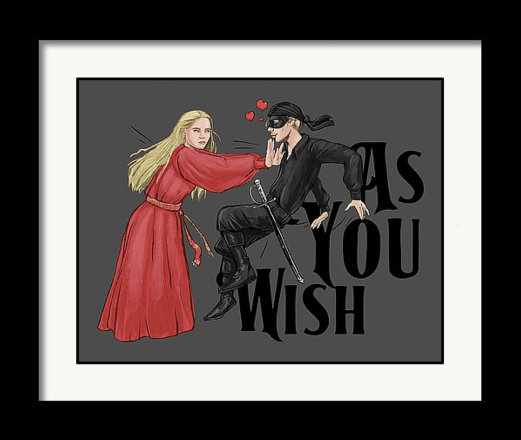 """As You Wish"" True Love Art Print by Dan Pearce - Dan Pearce Creative Shop"