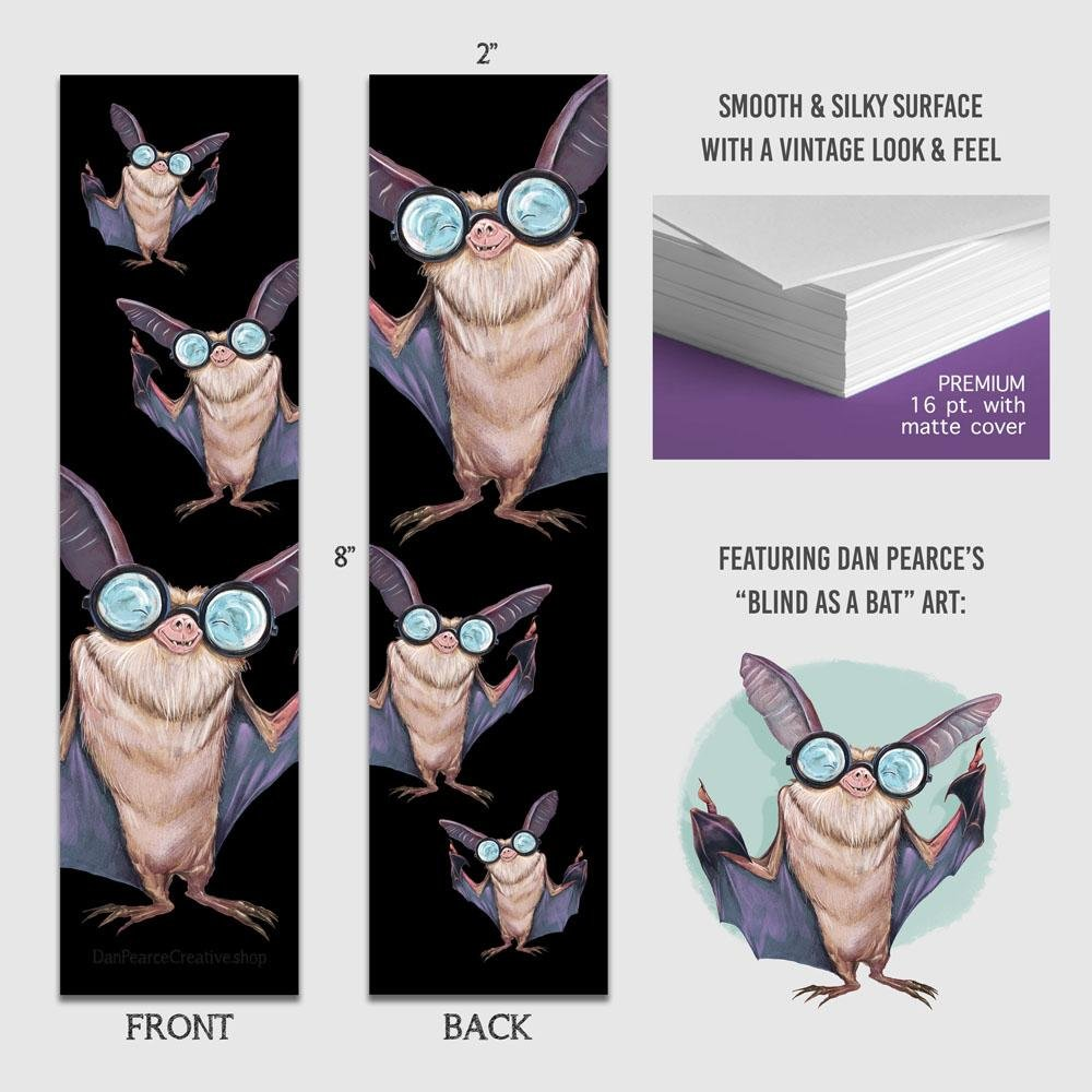 """Blind as a Bat"" Premium Bookmark Featuring Art by Dan Pearce - Dan Pearce Creative Shop"