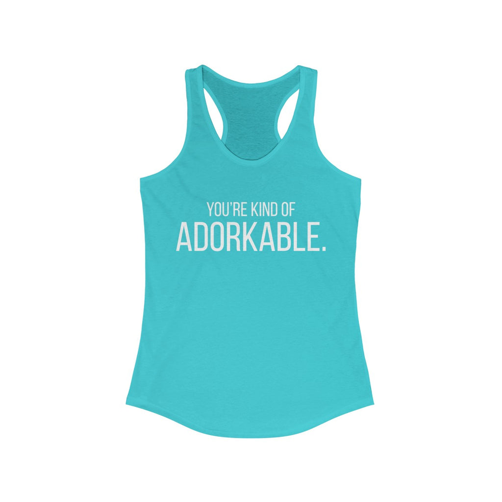 """You're Kind of Adorkable"" Women's Racerback Tank Top"