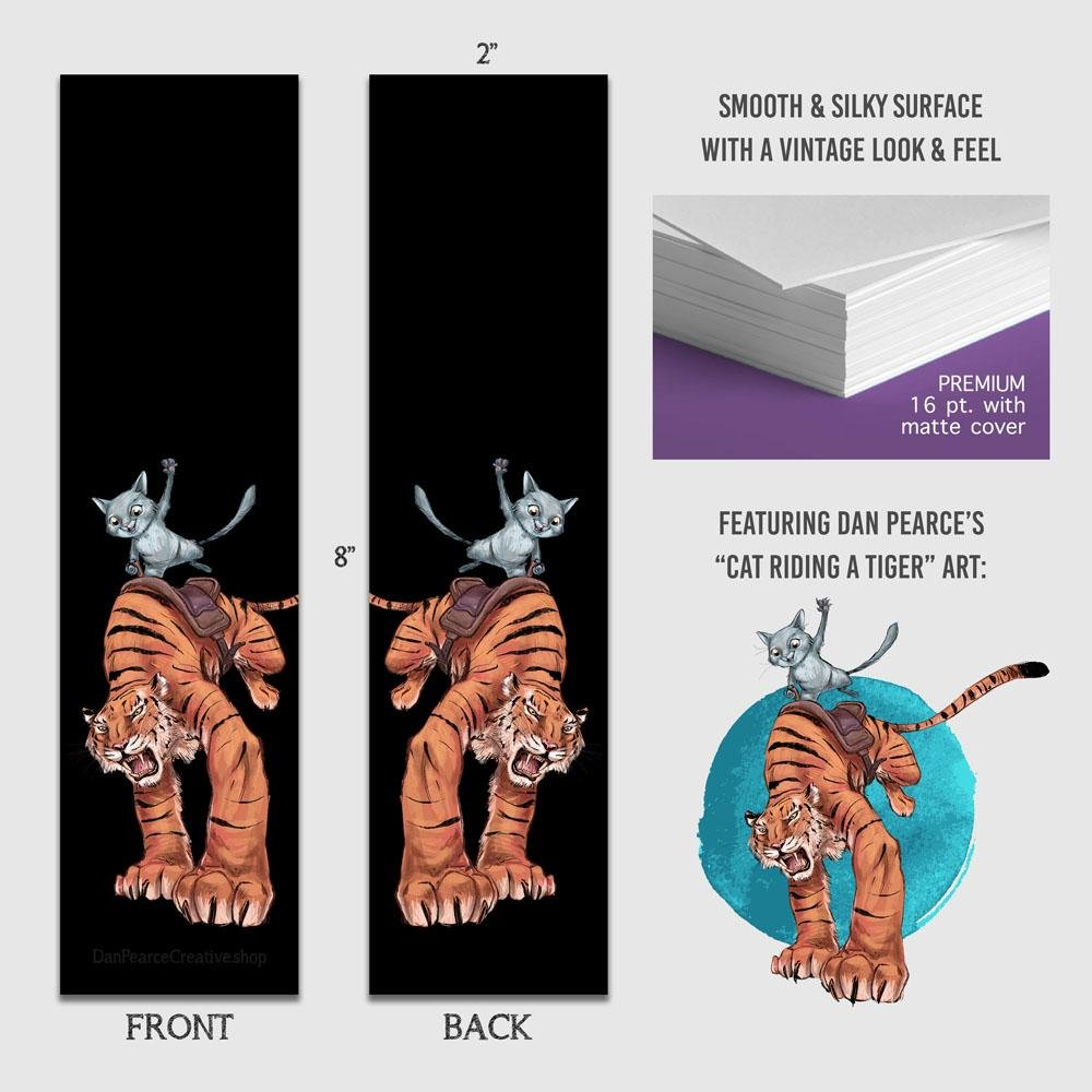 """Cat Riding Tiger"" Premium Bookmark Featuring Art by Dan Pearce - Dan Pearce Creative Shop"