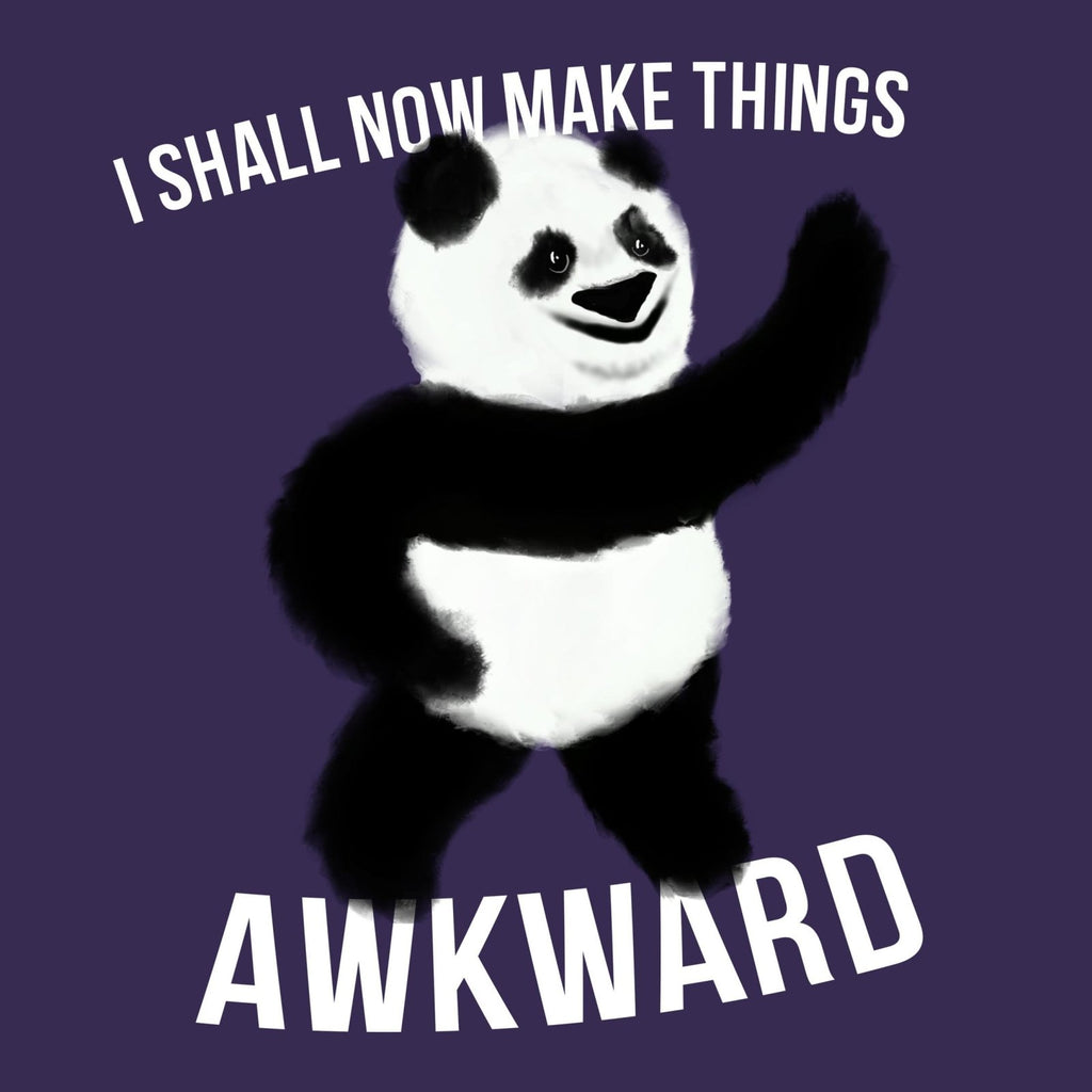 """I Shall Now Make Things Awkward"" Panda Premium T-Shirt - Dan Pearce Creative Shop"