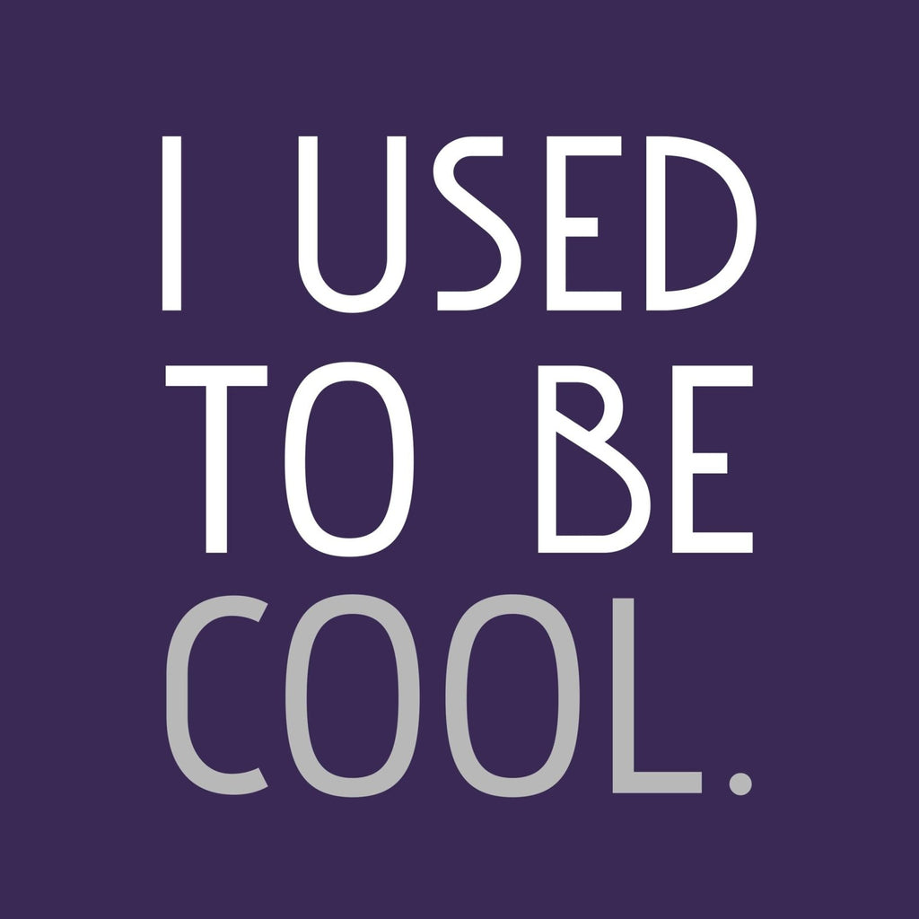 """I Used to Be Cool"" Premium T-Shirt - Dan Pearce Creative Shop"