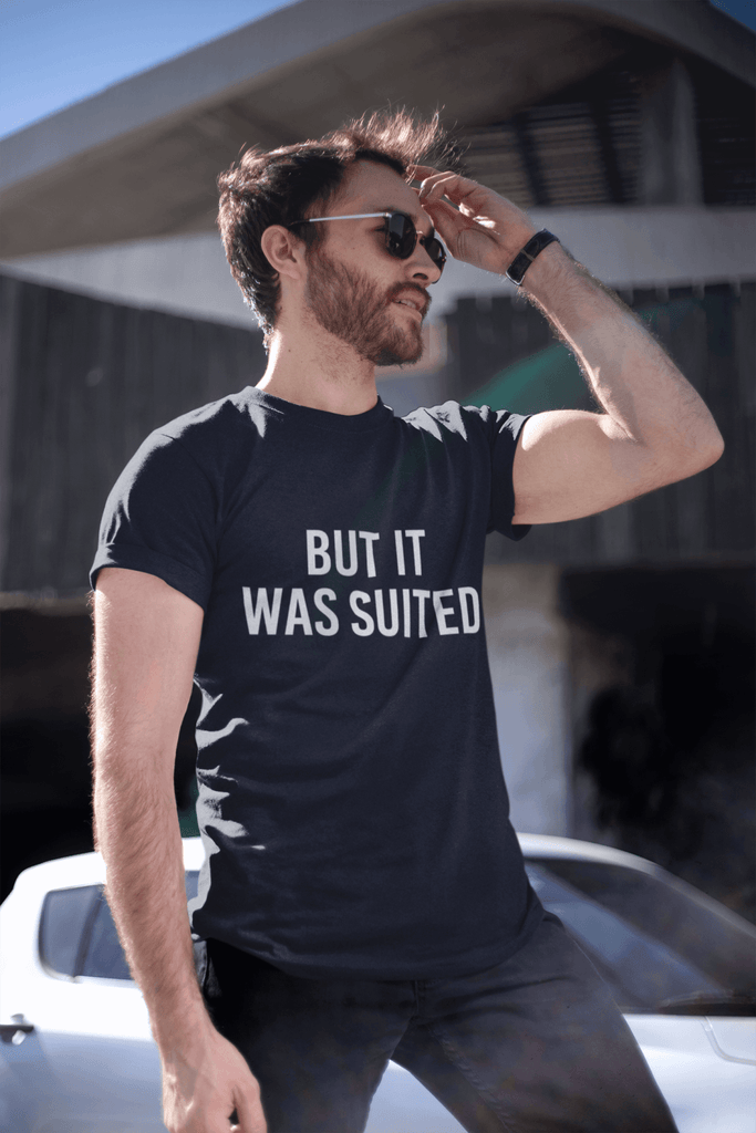 "Poker T-Shirt - ""But It Was Suited"" - Dan Pearce Creative Shop"