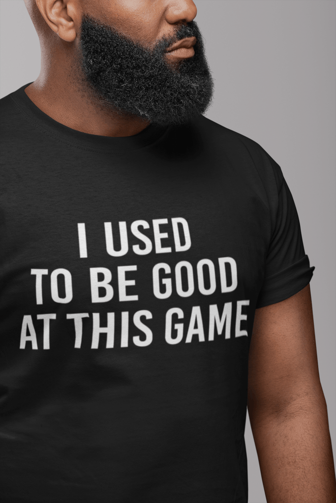 "Poker T-Shirt - ""I Used To Be Good at This Game"" - Dan Pearce Creative Shop"