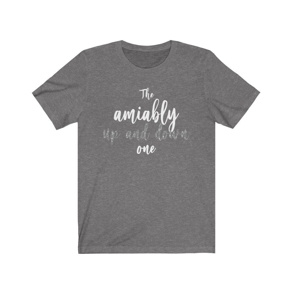 """The Amiably Up and Down One"" - Quirk Shirts Series - Premium Unisex Tee - Dan Pearce Creative Shop"