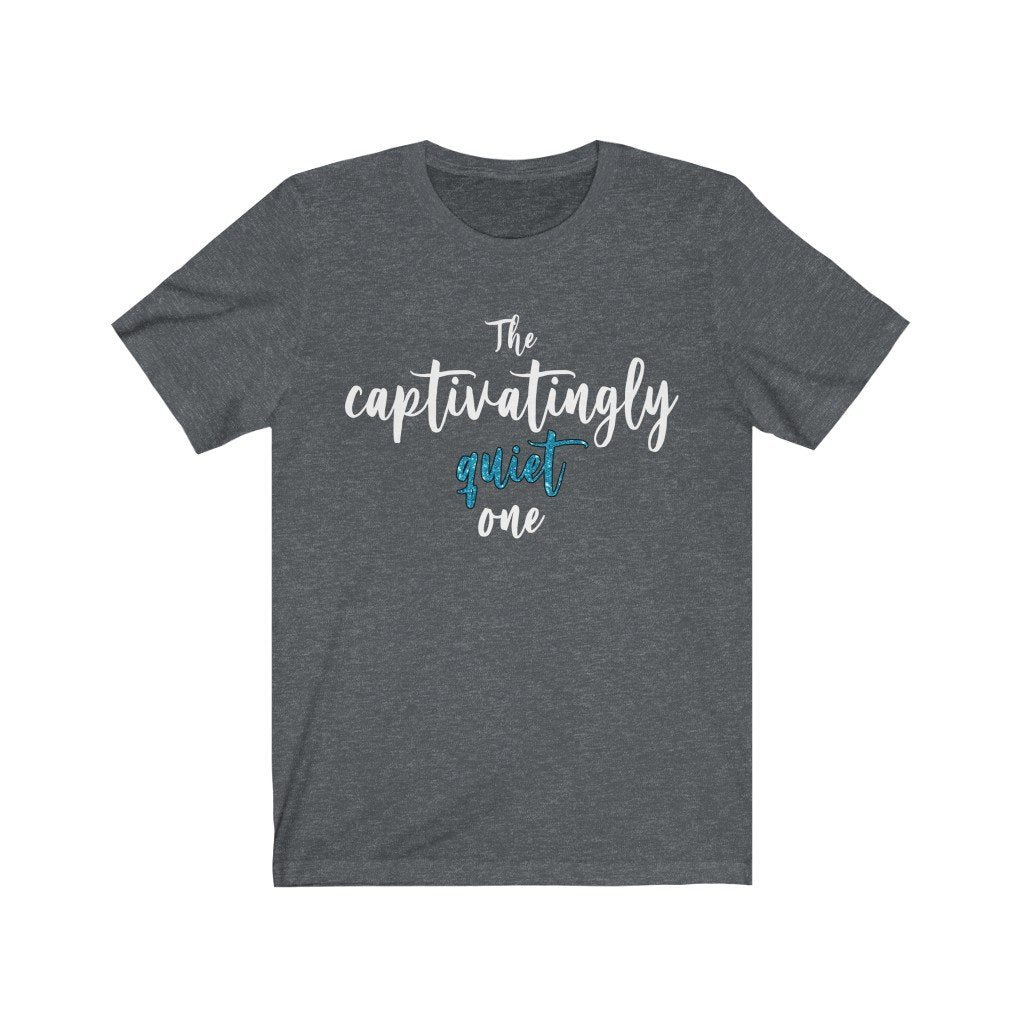 """The Captivatingly Quiet One"" - Quirk Shirts Series - Premium Unisex Tee - Dan Pearce Creative Shop"