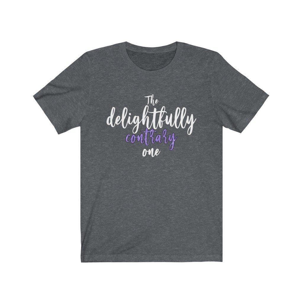 """The Delightfully Contrary One"" - Quirk Shirts Series - Premium Unisex Tee - Dan Pearce Creative Shop"