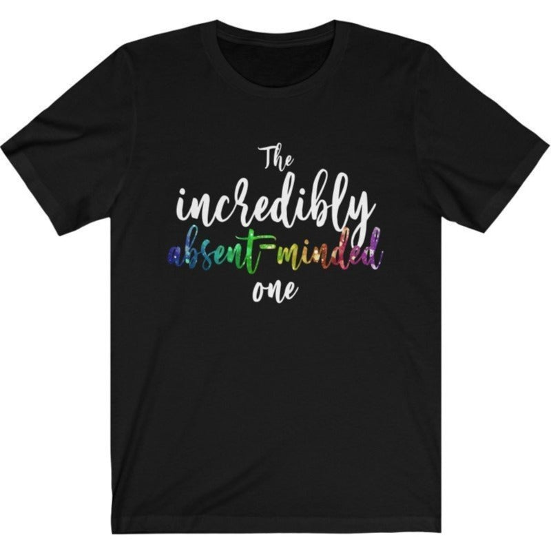 """The Incredibly Absent-Minded One"" - Quirk Shirts Series - Premium Unisex Tee - Dan Pearce Creative Shop"