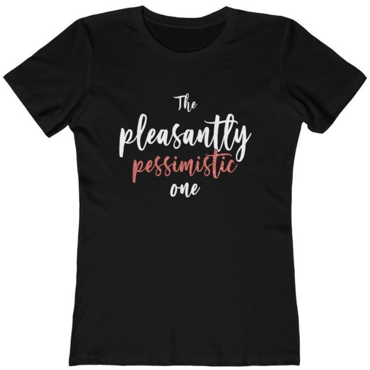 """The Pleasantly Pessimistic One"" - Quirk Shirts Series - Premium Women's T-Shirt - Dan Pearce Creative Shop"