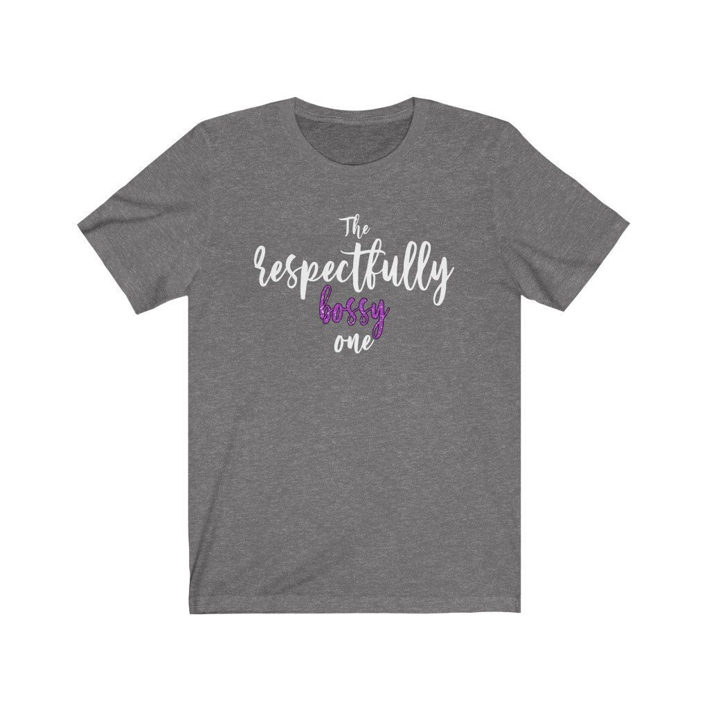 """The Respectfully Bossy One"" - Quirk Shirts Series - Premium Unisex Tee - Dan Pearce Creative Shop"