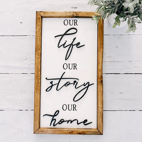 Our Life - Our Story - Our Home