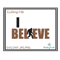 I Believe Bigfoot SVG