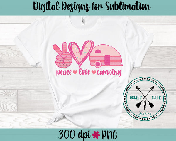 Peace Love Camping Sublimation Design