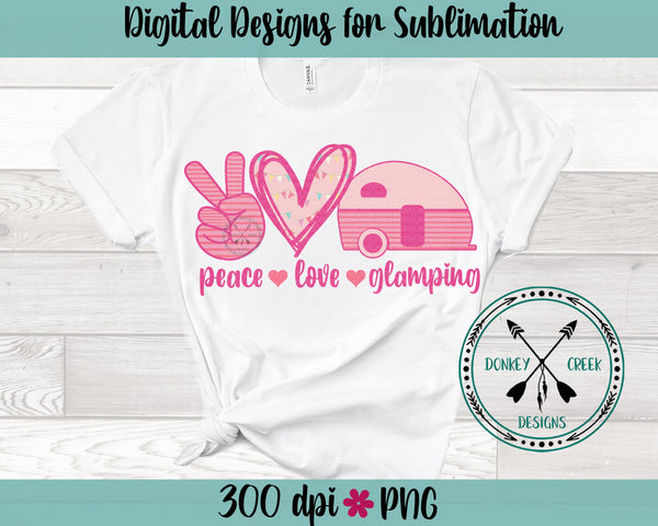 Peace Love Glamping Sublimation Design