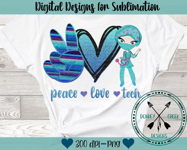 Peace Love TECH Sublimation Design