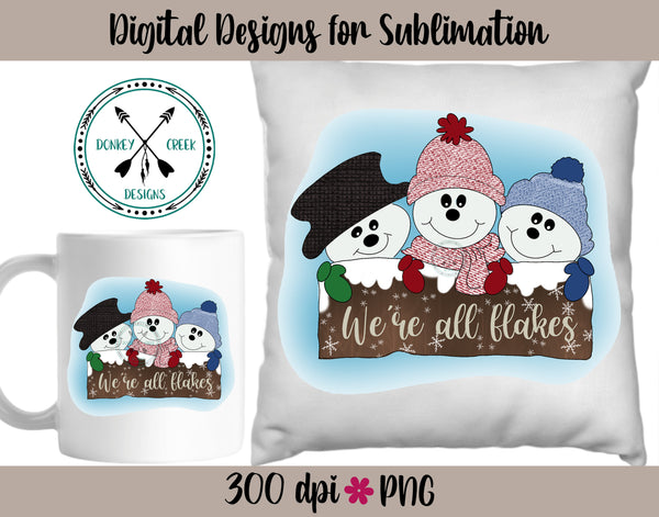 We're All Flakes Hand Drawn Snowman Trio,  sublimation PNG