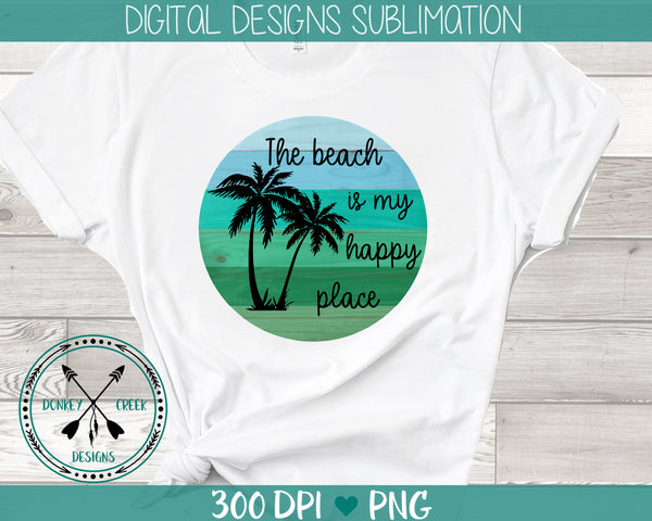 The Beach is My Happy Place sublimation PNG