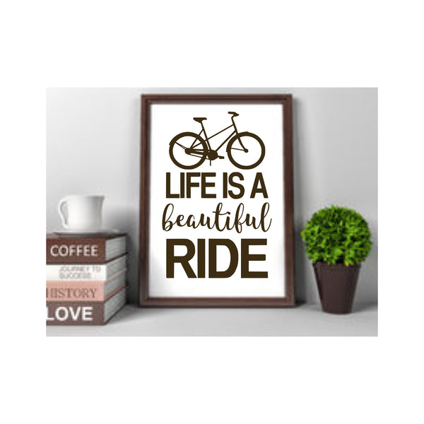 Life is a Beautiful Ride SVG
