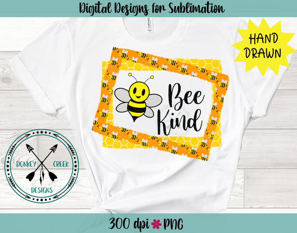 Bee Kind Sublimation PNG