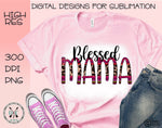 Blessed Mama Sublimation PNG