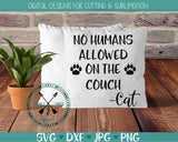 Cat SVG, no humans allowed on the couch