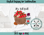 It's Fall Y'all Hand Drawn Apple Cider Sublimation PNG