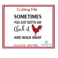 Cluck it and walk away SVG