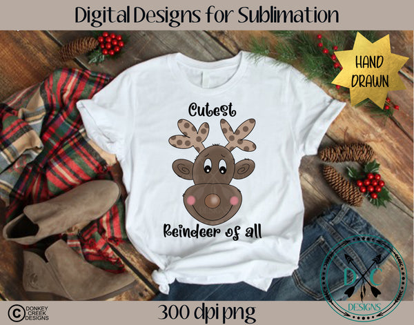 Cutest Reindeer Sublimation Design