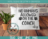 Dog SVG, no humans allowed on the couch