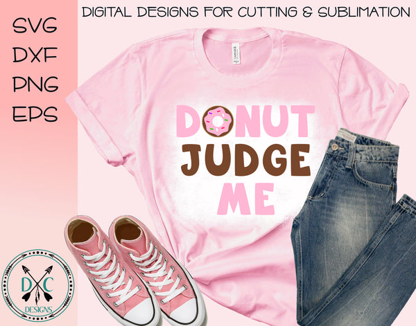 Donut Judge Me SVG
