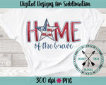Home of the Brave Sublimation PNG