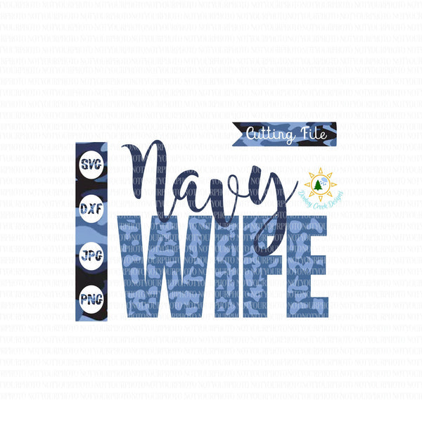 Navy Wife SVG Camo Navy  cutting file