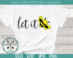 Let It Bee  SVG