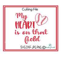 My Heart Is On That Field SVG Quote