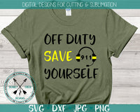 911 Dispatcher SVG Off duty save yourself