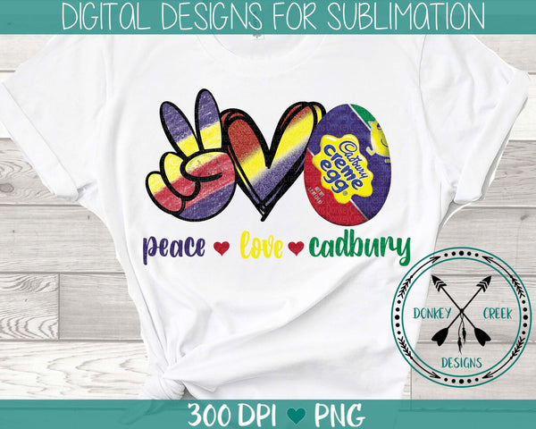 Peace Love Cadbury Sublimation Design
