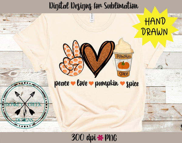 Peace Love Pumpkin Spice Sublimation PNG