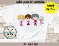Hand Drawn Golden Girls - Breast Cancer Awareness PNG
