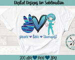 Peace Love Therapist Sublimation Design