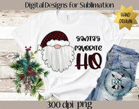 Santa's Favorite Ho sublimation PNG