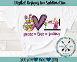 Peace Love Sewing Sublimation Design