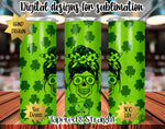 Messy Bun Mom St Patrick's Day 20 oz Skinny Tumbler Wrap