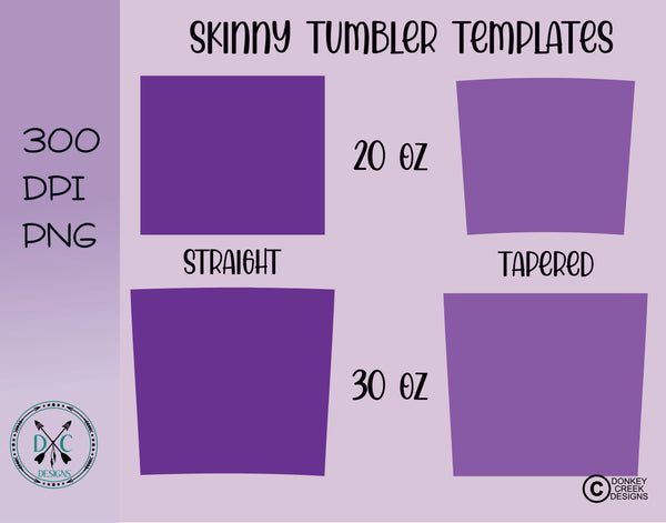 Tumbler Templates for 20 & 30 OZ Skinny Tumblers