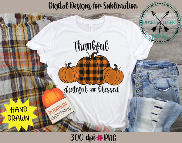 Thankful Grateful & Blessed Hand Drawn Pumpkins  Sublimation Design