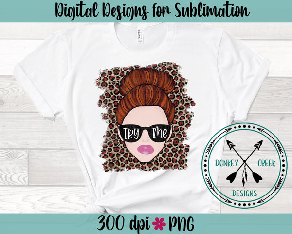 Try Me Sublimation PNG ( hand drawn)